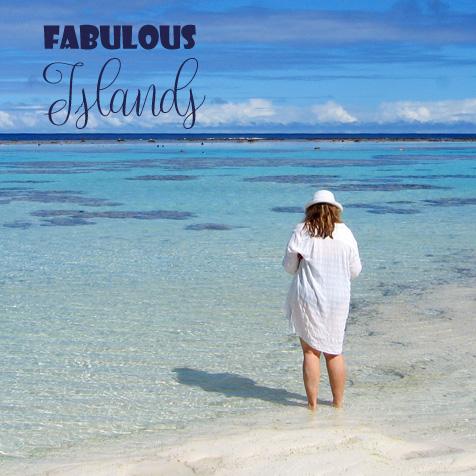 Fabulous Islands